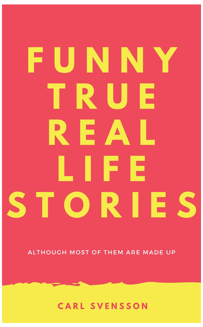 Funny True Real Life Stories
