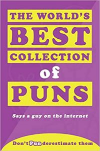 The World's Best Collection of Puns